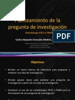 La Pregunta de Investigación científica Dr Carlos Alejandro Gonzales Medina INMP