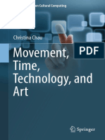 [Springer Series on Cultural Computing] Christina Chau (Auth.) - Movement, Time, Technology, And Art (2017, Springer Singapore)