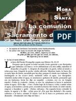 La Comunión, Sacramento de Paz Con Dios (60) HORA SANTA Con San Pedro Julián Eymard.