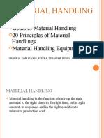 Material Handling (Goals, principles, and equipments)