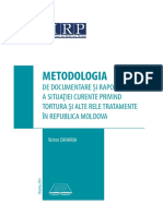 METODOLOGIA-DE-DOCUMENTARE-ȘI-RAPORTARE-A-SITUAŢIEI-CURENTE-PRIVIND-TORTURA-ŞI-ALTE-RELE-TRATAMENTE-ÎN-MOLDOVA.pdf