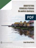 Arquitectura Vernacula Peruana - Un Analisis Tipologico - Jorge Burga Bartra