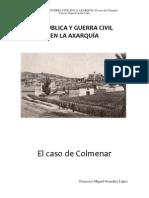 REPÚBLICA Y GUERRA CIVIL EN LA AXARQUÍA. El caso de Colmenar