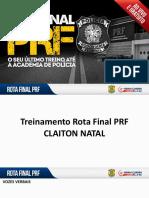 Treinamento Rota Final PRF - Claiton Natal