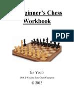 Ian Youth's A Beginner's Chess Workbook 2015.pdf