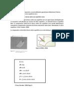 Determinar y aplicar una expresión y un procedimiento general para determinar la fuerza general por un fluido sobre una superficie curva.