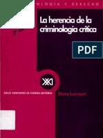 La Herencia de la Criminologia critica - Elena Larrauri