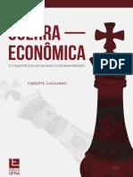Guerra Econômica e Competição No Mundo Contemporâneo - GIUSEPPE GAGLIANO