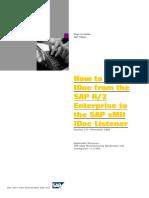 How to Send an IDoc From the SAP R_3 Enterprise to the SAP XMII IDoc Listener