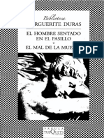 Marguerite Duras - El hombre sentado en el pasillo + El mal de la muerte