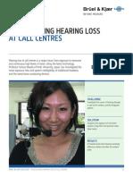 Case de Study. Investigating Hearing Loss Call Centres