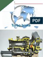 2.Turbo Brake II