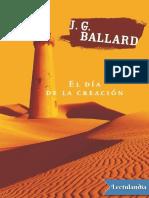 El Dia de La Creacion - J G Ballard