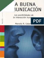 Cebeiro Marcelo, La Buena Comunicación