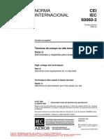 CEI IEC 60060-3 Técnicas de ensayo en alta tensión