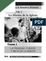 1 La Trinidad, Fuente y Meta de La Mision