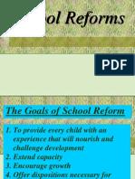 School Reforms