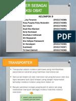 Ppt Tugas Farmol Transporter Sebagai Target Aksi Obat Kelompok 9