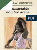 El Insaciable Hombre Arana - Pedro Juan Gutierrez