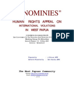 """""""IGNOMINIES"""" HUMAN RIGHTS APPEAL ON INTERNATIONAL VIOLATIONS IN WEST PAPUA, COMISSION ON HUMAN RIGHTS Sub-Commission On The Promotion And Protection Of Human Rights, Working Group On Minorities, Seventh Session, 14 - 18 May 2001, Geneva – Switzerland"""