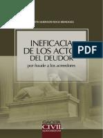 Ineficacia de Los Actos Del Deudor Por Fraude a Los Acreedores - Oreste Gherson Roca Mendoza - Gaceta Jurídica.pdf
