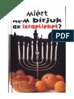 [Miért Nem Bírjuk] - Az Izraelieket