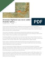 Armenian Highland was never called _eastern Anatolia' before ...pdf