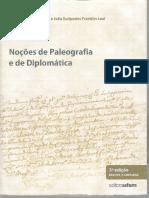 BERWANGER, A. R., LEAL, J. E. F. Noções de Paleografia e Diplomática.pdf