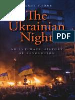 Marci Shore - The Ukrainian Night_ an Intimate History of Revolution (2018, Yale University Press)