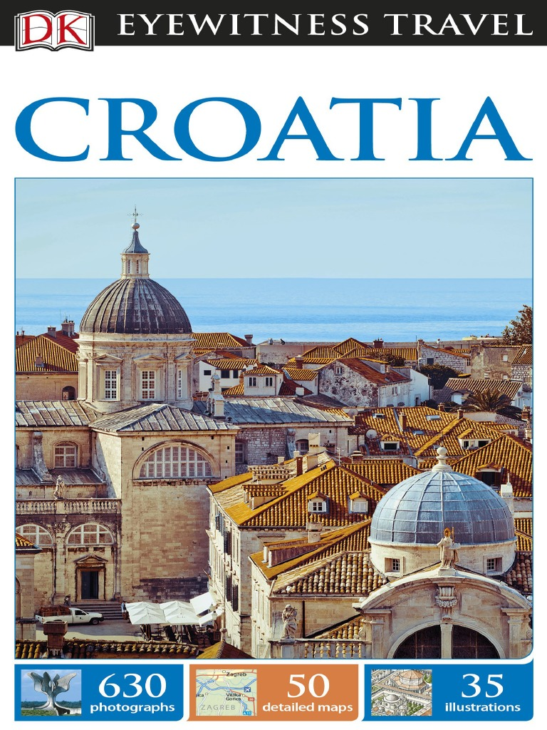 Dk Eyewitness Travel Guide Croatia 2e 2017 Pdf