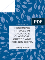 Xiaoqun Wu - Mourning Rituals in Archaic & Classical Greece and Pre-Qin China-Springer Singapore_Palgrave Pivot (2018).pdf