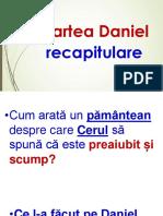 Cartea Daniel Recapitulare - Un Pamantean Despre Care Cerul Spune CA Este Preaiubit Si Scump - Power-Point - 2447