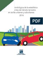 Síntesis Metodológica de La Estadística de Accidentes de Tránsito Terrestre en Zonas Urbanas y Suburbanas