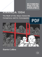 [Rethinking Political Violence Series] Barrie Collins (Auth.) - Rwanda 1994_ the Myth of the Akazu Genocide Conspiracy and Its Consequences (2014, Palgrave Macmillan UK)