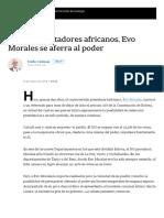 Como Los Dictadores Africanos, Evo Morales Se Aferra Al Poder