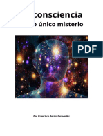 La Consciencia Como Unico Misterio