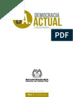 La Democracia Integral como Derecho Fundamental y la Ruptura del Orden Constitucional que amenaza el Sistema Democrático en Venezuela - Revista Democracia Actual - Jesús Caldera Ynfante, PhD.