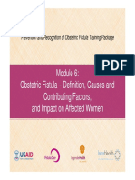 Module 6 Obstetric Fistula Causes and Factors Fistula Care