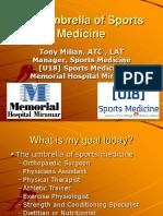 The Field of Sports Medicine