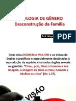 Ideologia de Gênero - Prof Wagno a. Bragança