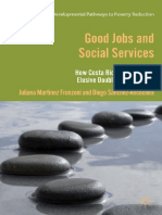 (Developmental Pathways to Poverty Reduction Series) Juliana Martínez Franzoni, Diego Sánchez-Ancochea (Auth.)-Good Jobs and Social Services_ How Costa Rica Achieved the Elusive Double Incorporation-P