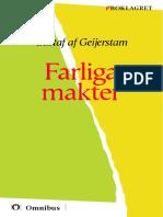 Gustaf Af Geijerstam - Farliga Makter [ Prosa ] [1a Tryckta Utgåva 1905, Senaste Tryckta Utgåva 1913, 377 s. ]