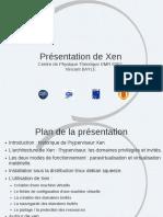Présentation de Xen (Josy Virtualisation 9 10 Juin 2011)