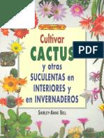 Cultivar Cactus y Otras Suculentas