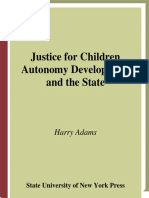 Harry Adams - Justice for Children_ Autonomy Development and the State (2008)