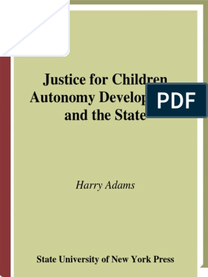 Justice for Children Autonomy Development and the State: Harry ...