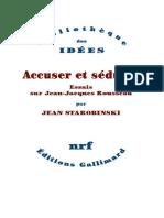 Accuser Et Seduire Essais Sur Jean Jacques Rousseau