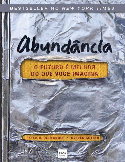 46db02c27 Abundancia-o-Futuro-E-Melhor-Peter-H-Diamandis.pdf