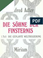 Adler, Manfred - Die Söhne der Finsternis - 1. Teil - Die geplante Weltregierung (1982, 75 S., Text).pdf