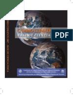 Cambio Climático 2007. (1) Base de ciencia fisica - 2007 (IPCC)